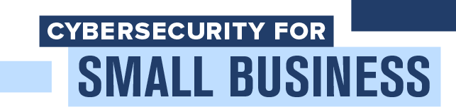 Cybersecurity for Small Business logo