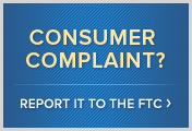 Consumer Complaint? Report It to the FTC