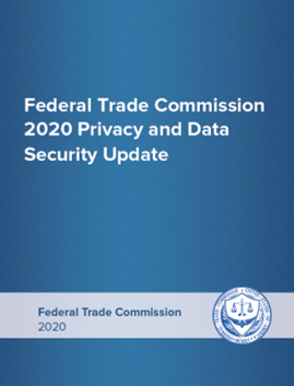 FTC 2020 Privacy and Data Security Update