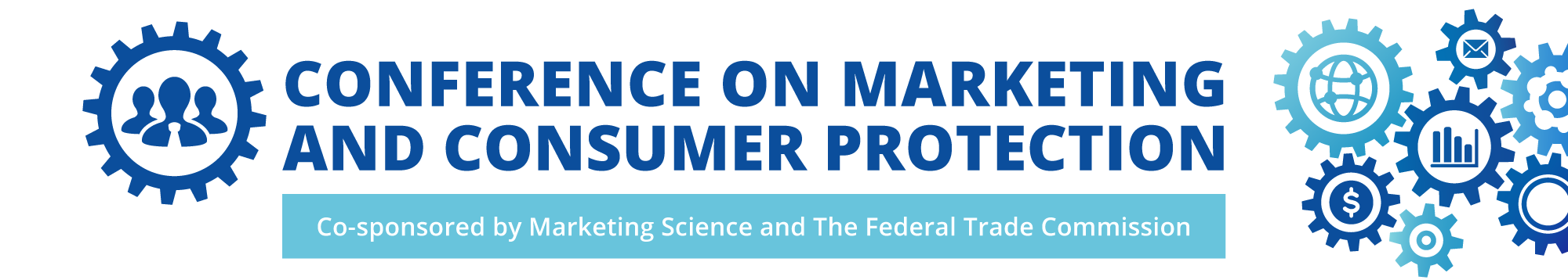 Conference on Marketing and Consumer Protection - Co-sponsored by Marketing Science and The Federal Trade Commission