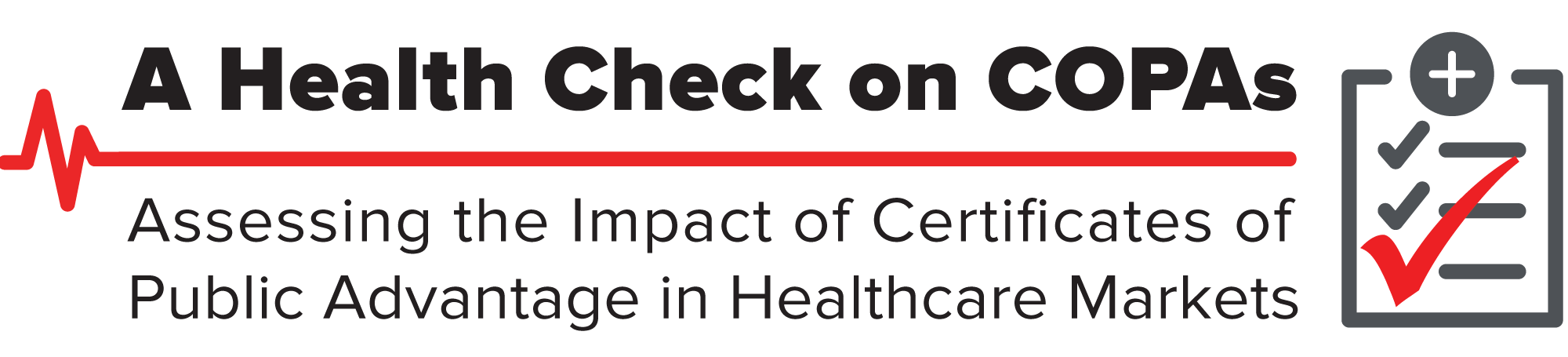 A Health Check on COPAs: Assessing the Impact of Certificates of Public Advantage in Healthcare Markets