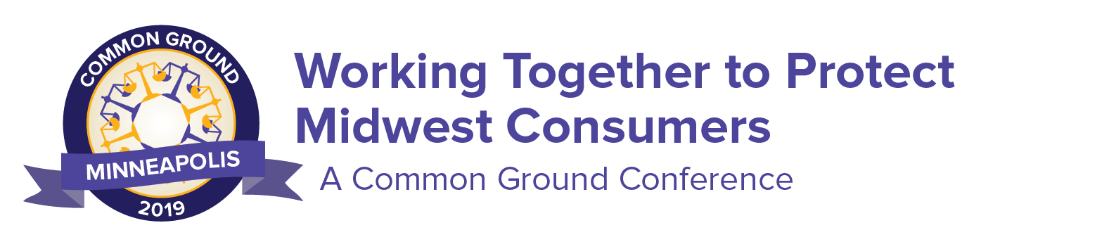 Working Together to Protect Midwest Consumers: A Common Ground Conference