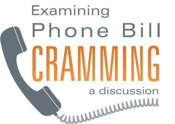 Examining Phone Bill Cramming: A Discussion