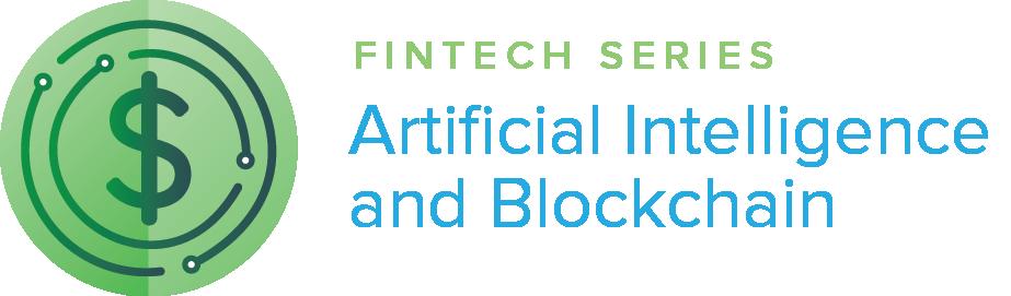 FinTech Forum: Artificial Intelligence and Blockchain