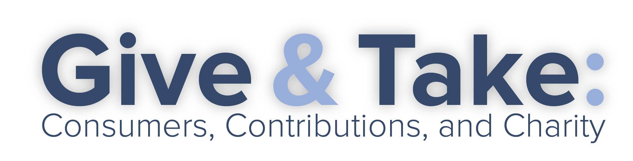 Give & Take: Consumers, Contributions, and Charity FTC & NASCO Host a Conference Exploring Consumer Protection Issues and Charitable Solicitations