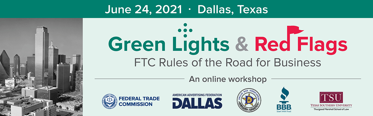 Banner for Green Lights & Red Flags: FTC Rules of the Road for Business