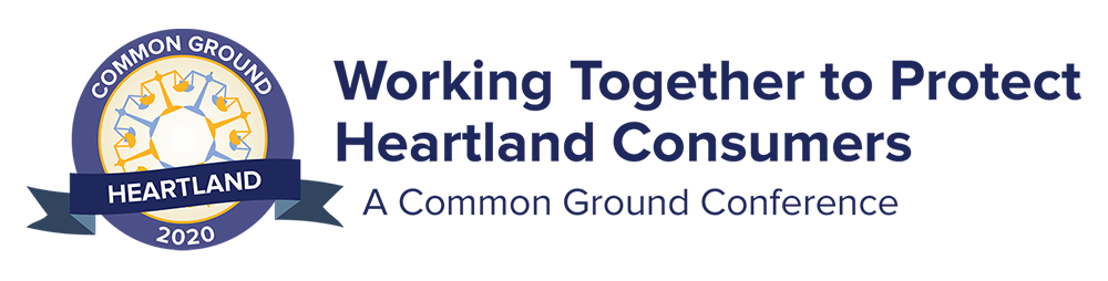 Heartland Common Ground 2020 - Working Together to Protect Heartland Consumers: A Common Ground Conference