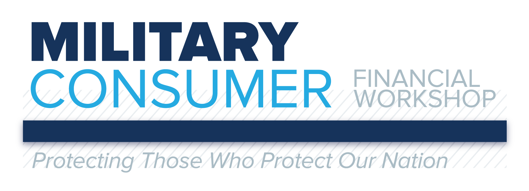 Military Consumer Financial Workshop: Protecting Those Who Protect Our Nation