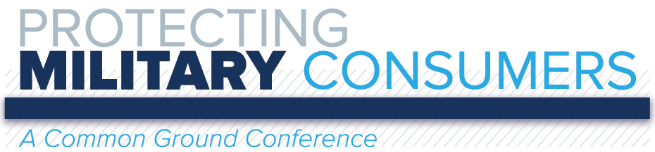 Protecting Military Consumers: A Common Ground Conference