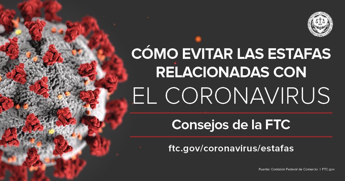 Como evitar las estafas relacionadas con el Coronavirus: Consejos de la FTC