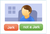 Person sitting in a chair with buttons underneath - Jerk or not a Jerk