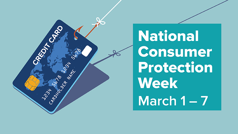 National Consumer Protection Week - March 1-7 graphic