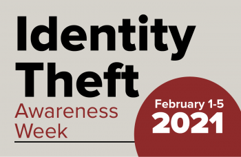 Identity Theft Awareness Week February 1-5 2021