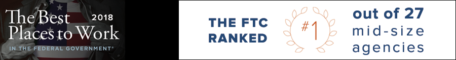The Best Places to Work in the Federal Government 2018 - The FTC Ranked #1 out of 27 mid-size agencies