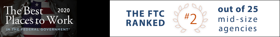 The Best Places to Work in the Federal Government 2020 - The FTC Ranked #2 out of 25 mid-size agencies