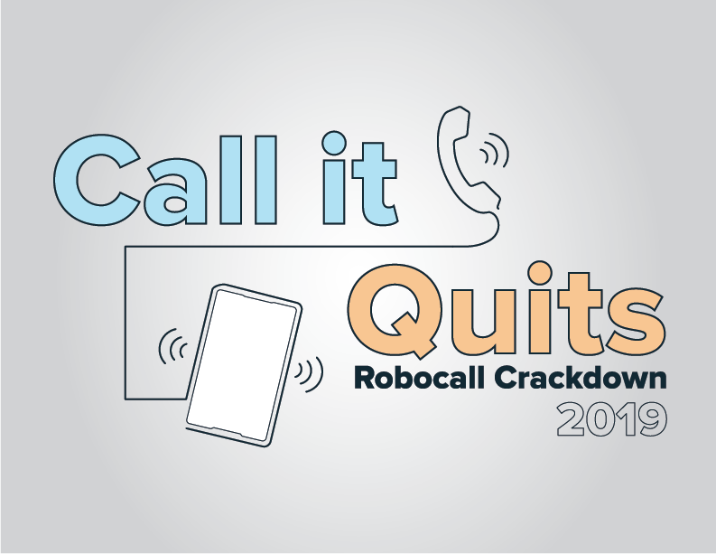 Call it Quits - Robocall Law Enforcement Operation 2019 logo