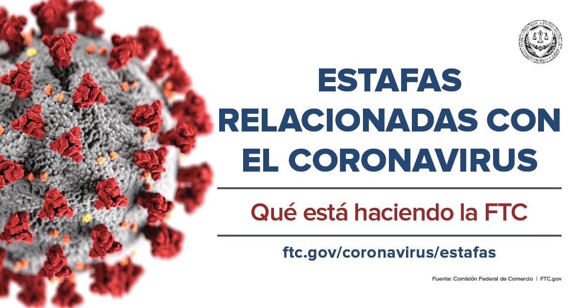 Estafas relacionadas con el Coronavirus: Que esta haciendo la FTC