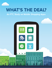 Staff Report on Mobile Shopping Apps Found Disclosures to Consumers Are Lacking